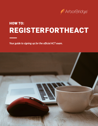Cover of guide How to Register for the ACT