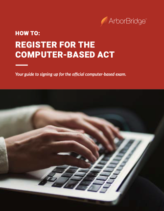 Cover of guide How to Register for the Computer-Based ACT